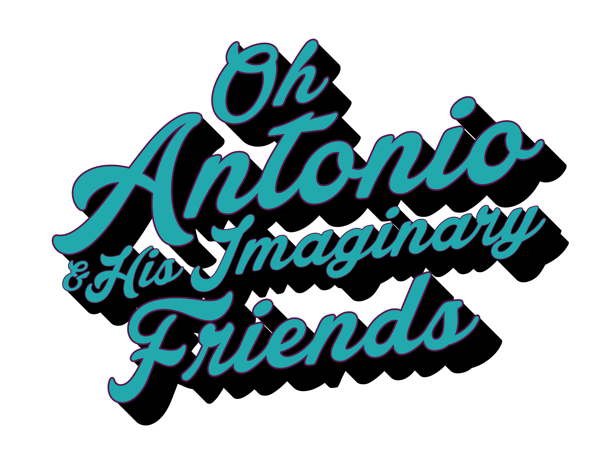 Oh Antonio And His Imaginary Friends